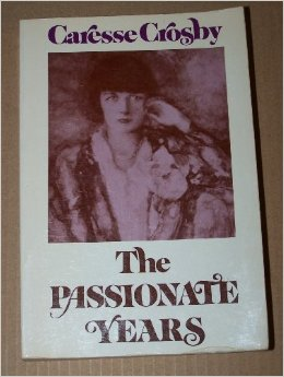 The Passionate Years, by Caresse Crosby
